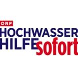 ORF Hochwasserhilfe sofort