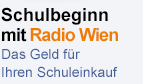 Schuleinkauf: Geld zurück mit Radio Wien
