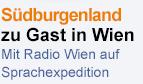 Das Südburgenland zu Gast in Wien