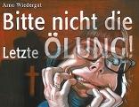 Buchvorstellung Arno Wiedergut, bitte nicht die letzte Ölung