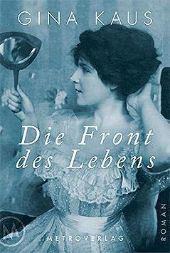 """""""Die Front des Lebens"""""""