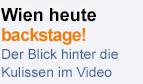 """""""Wien heute backstage"""""""
