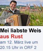 """""""Mei liabste Weis"""" am 12. März aus Rust"""