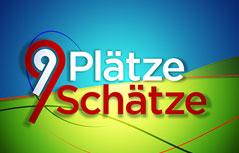 """Die dritte Staffel der ORF-Aktion """"9 Plätze 9 Schätze"""""""