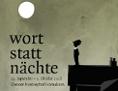 """Sujet der """"Wortstattnächte - Festival der DramatikerInnen"""""""