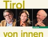 """Zeitzeugen im Gespräch -  """"Tirol von innen gesehen"""""""