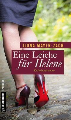 """""""Eine Leiche für Helene"""""""