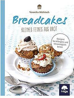 Breadcakes Buch Veronika Miggitsch
