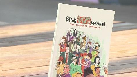 """""""Blickwinkel - Comics schaffen Mut zur Perspektive"""" von Anna Achleitner, Valerie Bruckbög & Kathrin Kaisinger"""