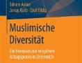 """Buchneuerscheinung """"Muslimische Diversitä. Ein Kompass zur religiösen Alltagspraxis in Österreicht"""""""