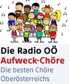 Die Radio OÖ Aufweck-Chöre