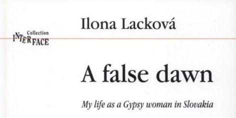 Ilona/Elena Lacková | A false dawn