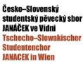 """Česko-Slovenský studentský pěvecký sbor """"Janáček"""" ve Vídni"""