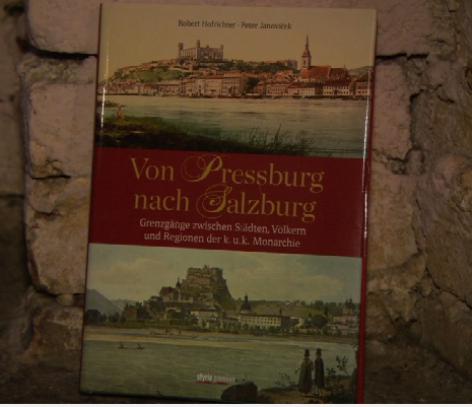 Buch | Von Pressburg nach Salzburg