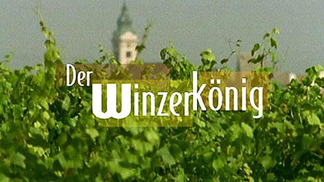 """""""Der Winzerkönig"""""""