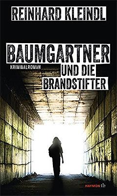 """""""Baumgartner und die Brandstifter""""-Cover"""
