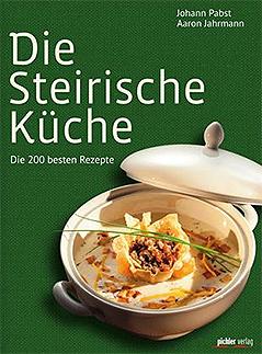 """""""Die steirische Küche"""""""