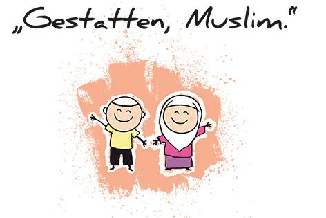 Gestatten, Muslim