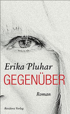 """""""Gegenüber von Erika Pluhar"""
