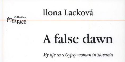 Ilona/Elena Lacková | A false dawn