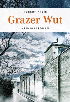 """Grazer Wut"""
