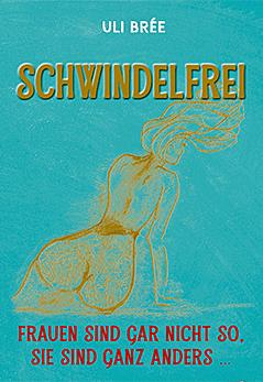 """Uli Bree """"Schwindelfrei"""""""