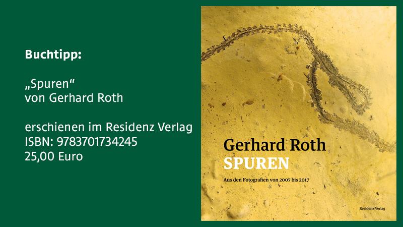 """Gerhard Roth: """"Spuren"""""""