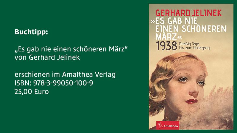 """""""Es gab nie einen schöneren März"""" von Gerhard Jelinek"""