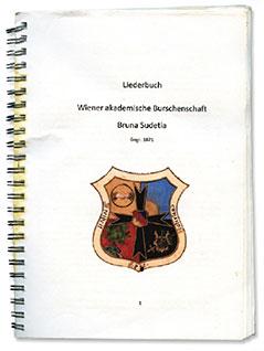 """Liederbuch der Burschenschaft """"Bruna Sudetia"""