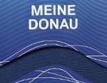 Literaturedition Buch Meine Donau
