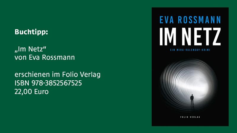 "Eva Rossmann: ""Im Netz"""