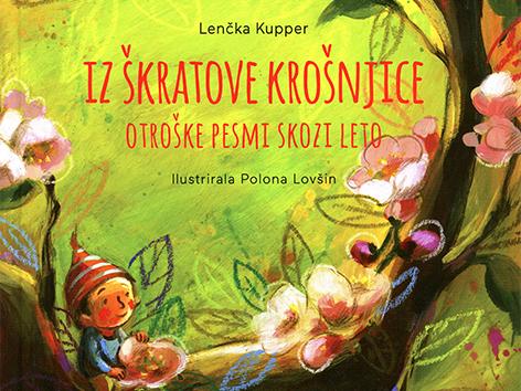 Lenčka Kupper zbirka Iz škratove krošnjcie pesmarica