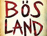 """Bösland"""