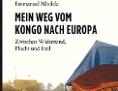 """""""Mein Weg von Kongo nach Europa"""" von Emmanuel Mbolela"""