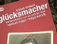 glücksmacher, szerencse kovácsa, samuel mago, mágó károly