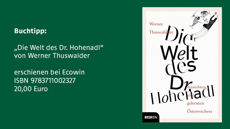 """Die Welt des Dr. Hohenadl"""