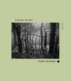 "Stanislav Struhar ""Der alte Garten"""