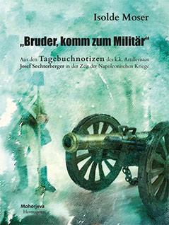 Buch Isolde Moser Bruder Tagebuch Soldat Napoleonische Kriege