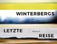 Winterbergs letzte Reise Jaroslav Rudiš